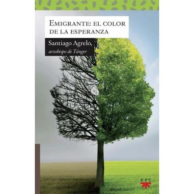 Emigrante: El color de la esperanza