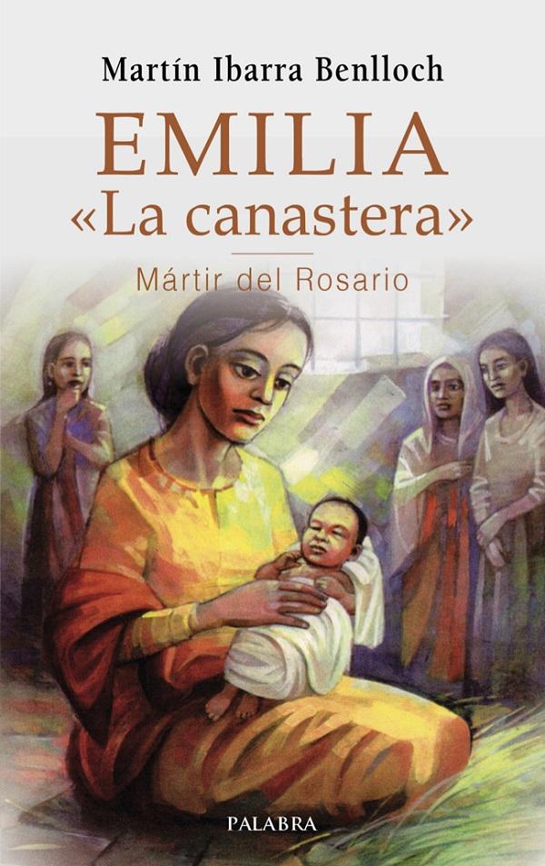 Emilia la Canastera Mártir del Rosario