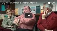 Video Leyendo a Thomas Merton