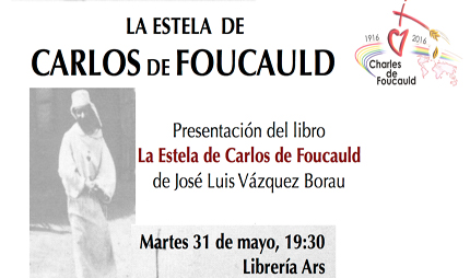Presentación del libro A la estela de Charles Foucauld