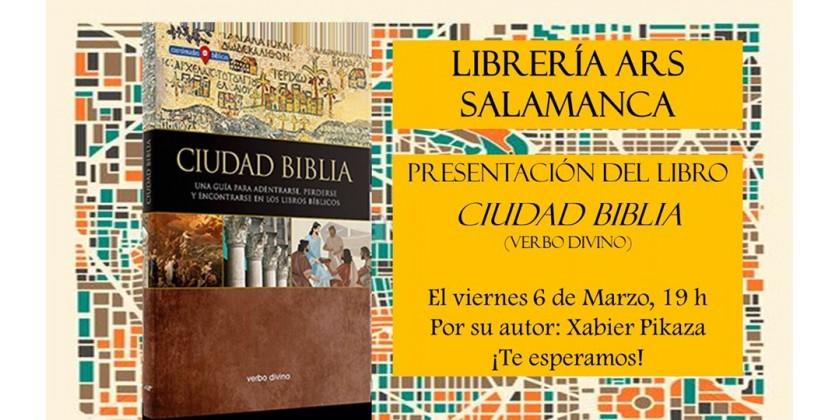Xavier Pikaza presenta su libro Ciudad Biblia en la Librería ARS de Salamanca