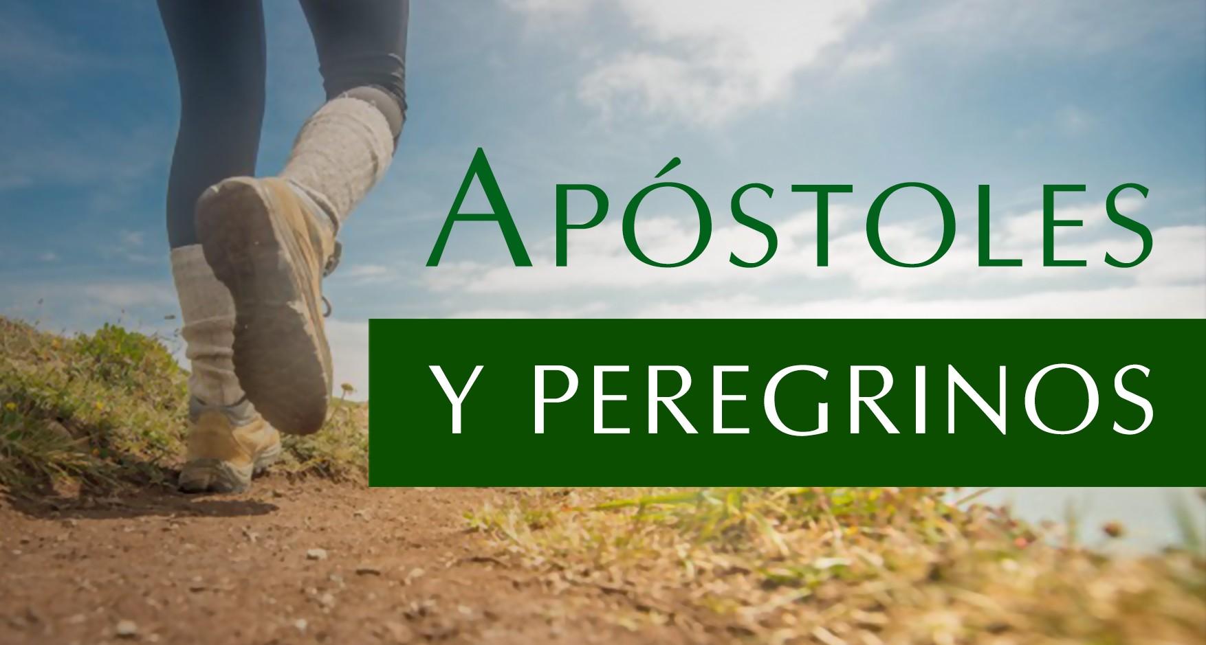 Apóstoles y peregrinos